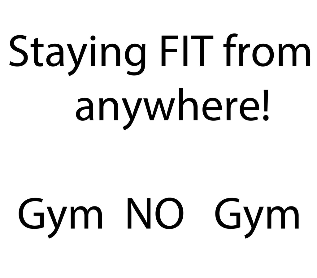 Staying Fit from anywhere!