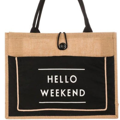 Hello Weekend Burlap Tote Bag