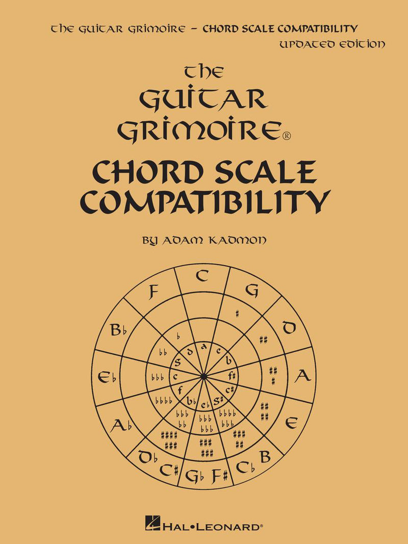 Guitar Grimoire - Chord Scale Compatibility Updated Edition
