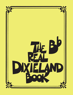 "The Real Dixieland Book-For ""Bb"" Instruments"