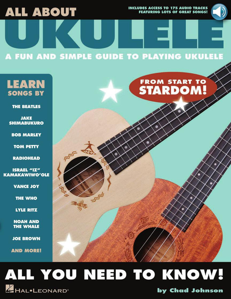 All About Ukulele - A Fun and Simple Guide to Playing Ukulele