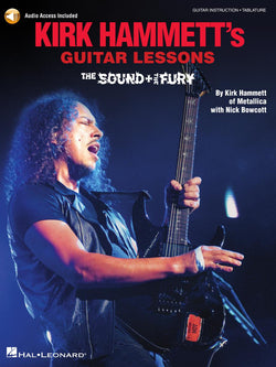 Kirk Hammett's Guitar Lessons - The Sound and the Fury