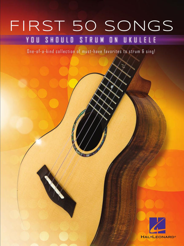 First 50 Songs You Should Strum On Ukulele