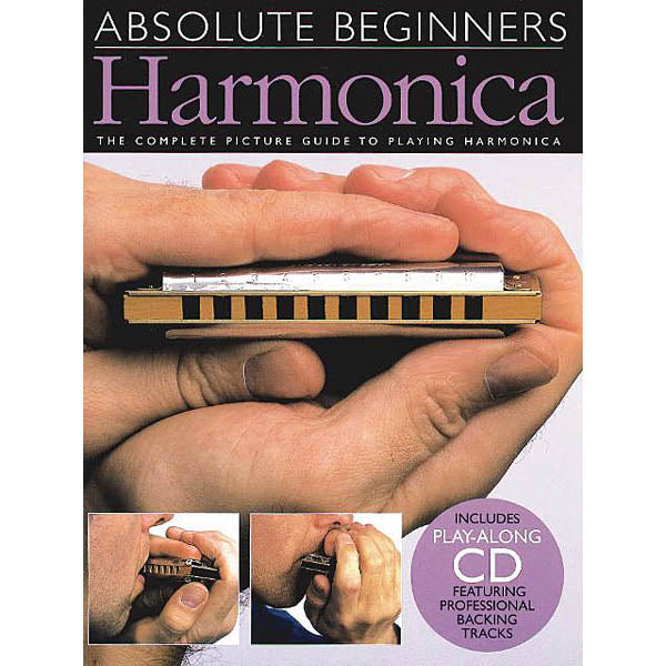 Absolute Beginners: Harmonica-The Complete Picture Guide to Playing Harmonica