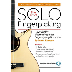 The Art of Solo Fingerpicking - 30th Anniversary Edition