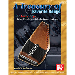 A Treasury of Favorite Songs for Autoharp, Guitar, Ukulele, Mandolin, Banjo and Keyboard
