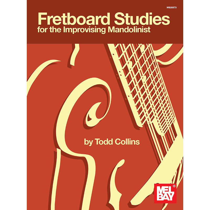 Fretboard Studies for the Improvising Mandolinist