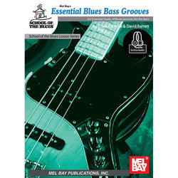 Essential Blues Bass Grooves: An Essential Study of Blues Grooves for Bass