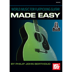 World Music for Flatpicking Guitar Made Easy