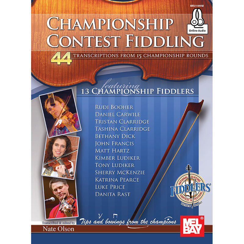 Championship Contest Fiddling - 44 Transcriptions From 15 Championship Rounds
