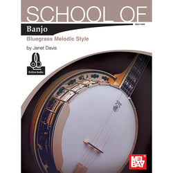 School of Banjo: Bluegrass Melodic Style