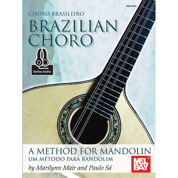 Brazilian Choro: A Method for Mandolin and Bandolim