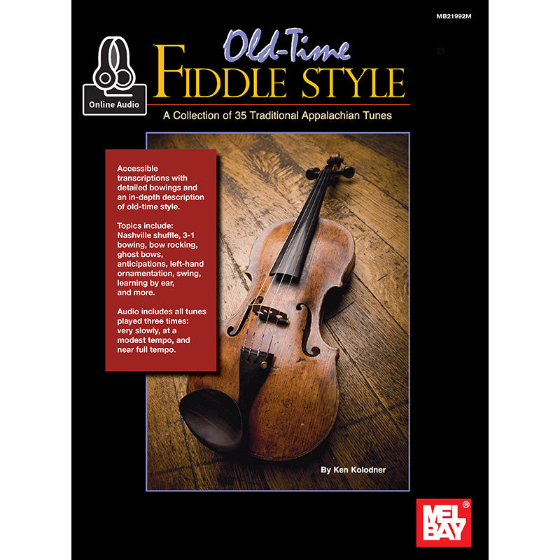 Old-Time Fiddle Style: A Collection of 35 Traditional Appalachian Tunes