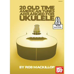 20 Old-Time American Tunes Arranged for Ukulele