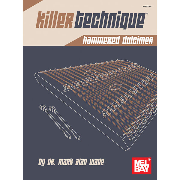Killer Technique: Hammered Dulcimer