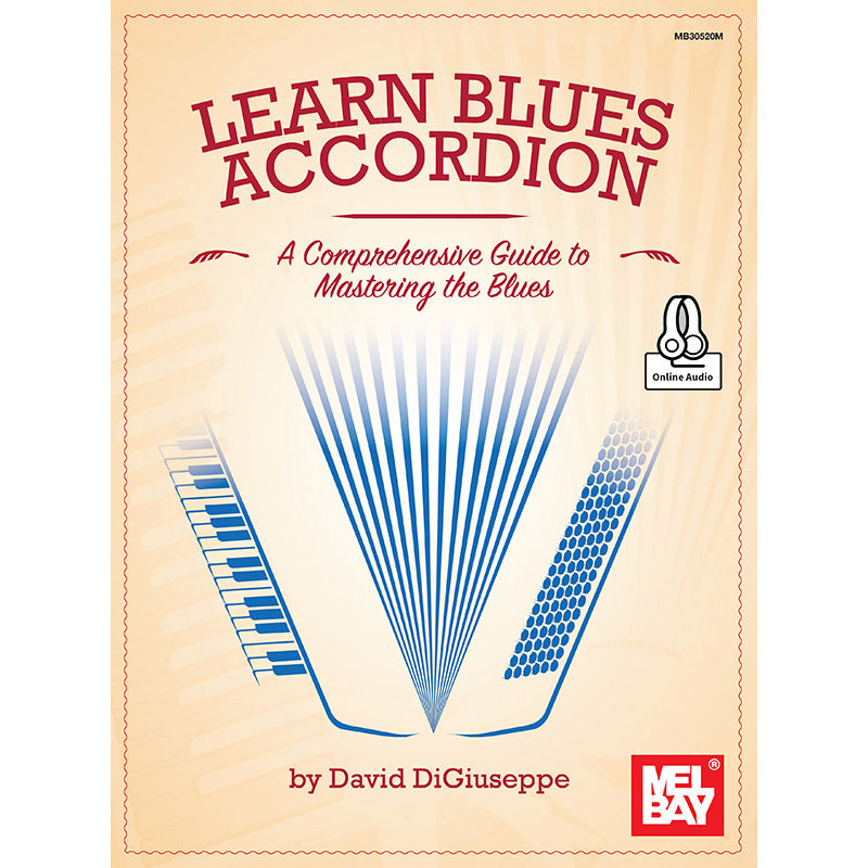 Learn Blues Accordion-A Comprehensive Guide to Mastering the Blues