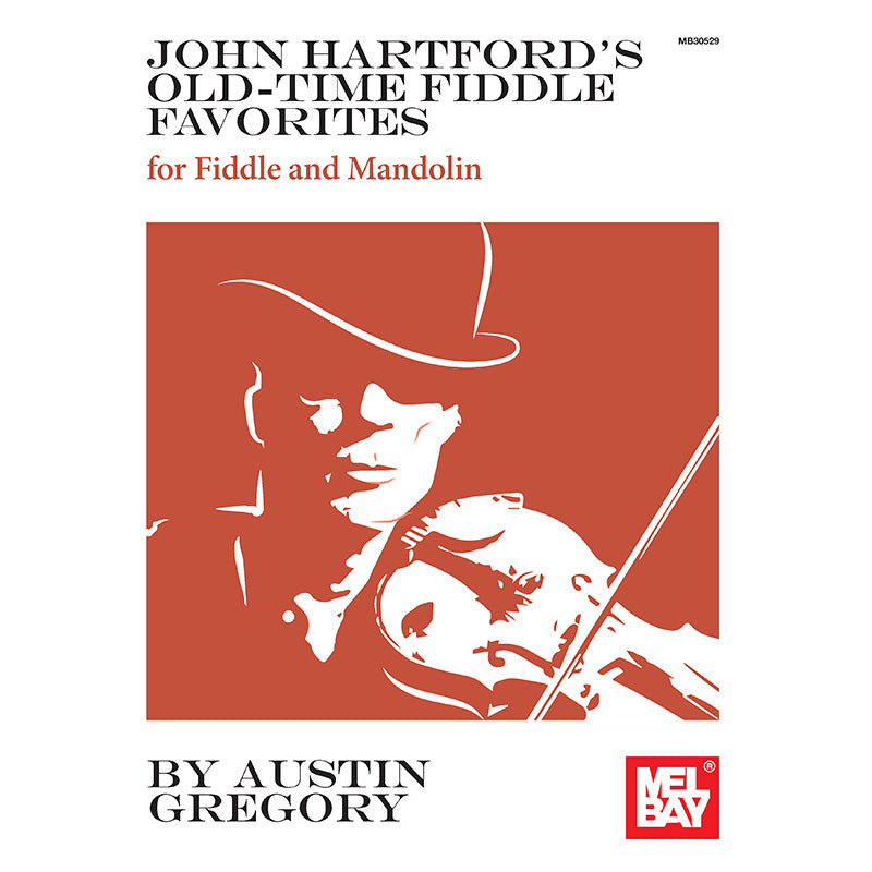 John Hartford's Old-Time Fiddle Favorites-For Fiddle and Mandolin