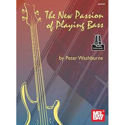The New Passion of Playing Bass