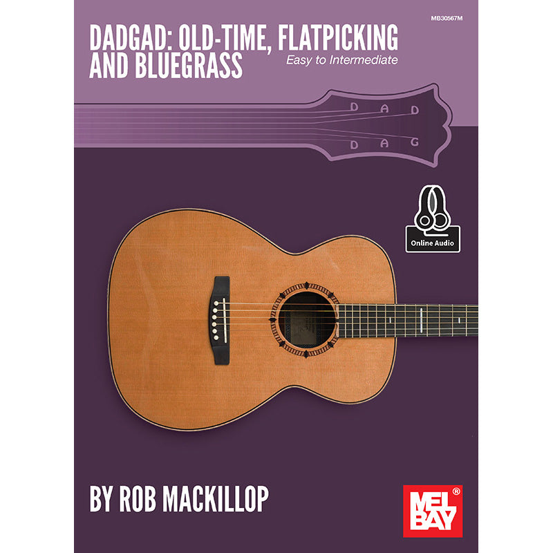 DADGAD: Old-Time, Flatpicking and Bluegrass