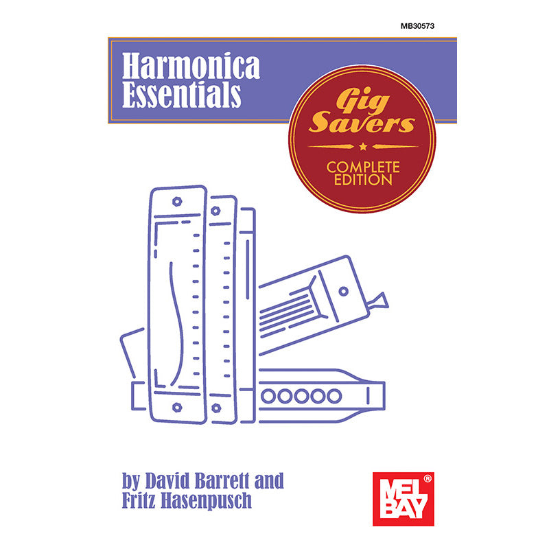 Harmonica Essentials - Gig Savers Complete Edition