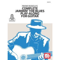 Frank Vignola's Complete Jammin' the Blues Play-Along for Guitar