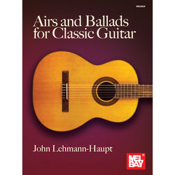 Airs and Ballads for Classic Guitar