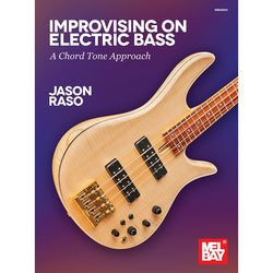 Improvising on Electric Bass - A Chord Tone Approach