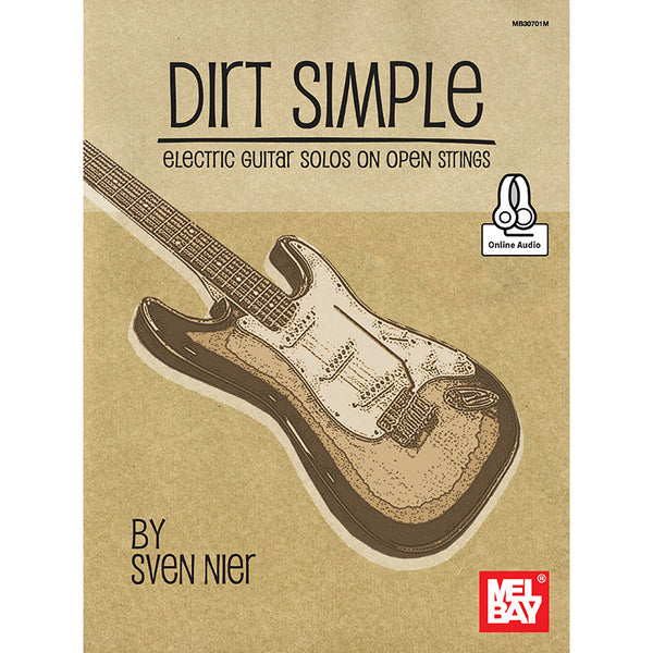 Dirt Simple - Electric Guitar Solos on Open Strings