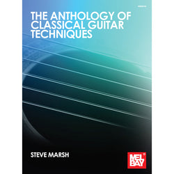 The Anthology of Classical Guitar Techniques