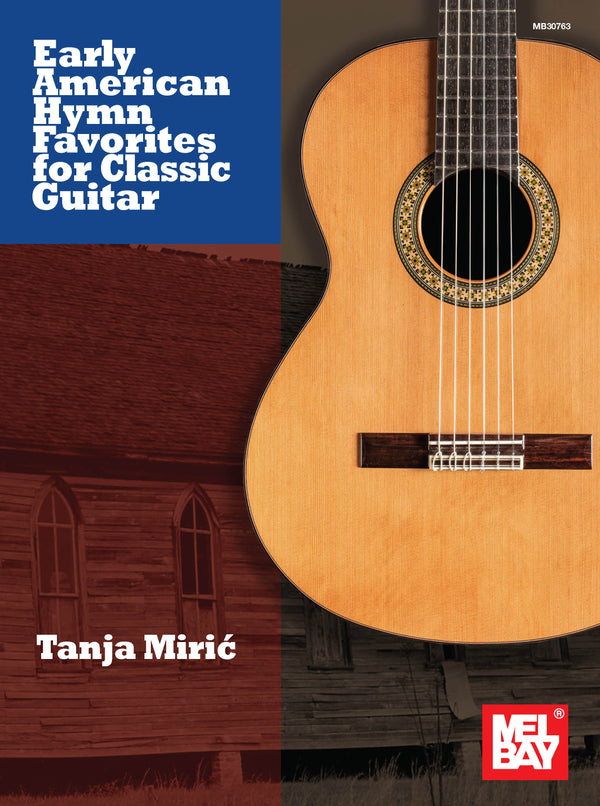 Early American Hymn Favorites for Classic Guitar
