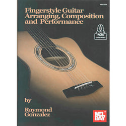 Fingerstyle Guitar Arranging, Composition and Performance