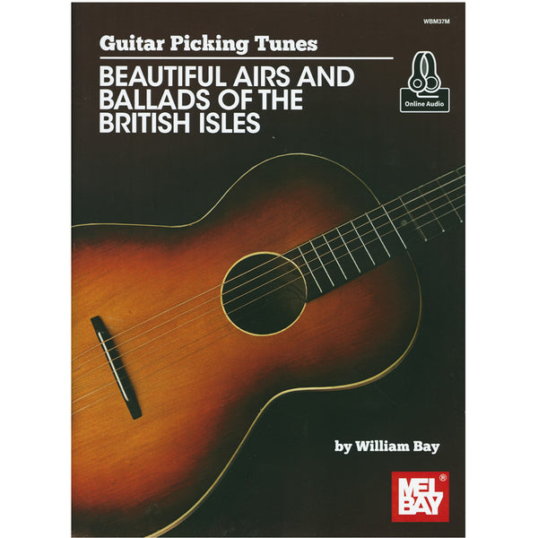 Guitar Picking Tunes - Beautiful Airs and Ballads of the British Isles