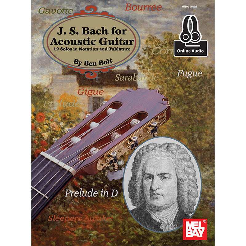 J S  Bach for Acoustic Guitar: 12 Solos in Notation and Tablature