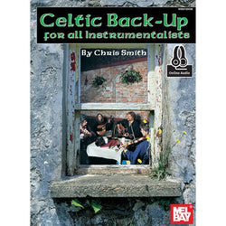 Celtic Back-Up: For All Instrumentalists