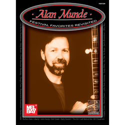 Alan Munde - Festival Favorites Revisited