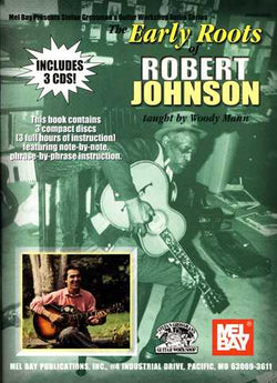 The Early Roots of Robert Johnson