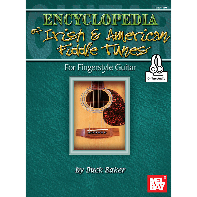 Encyclopedia of Irish and American Fiddle Tunes for Fingerstyle Guitar