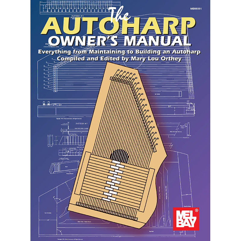 The Autoharp Owner's Manual