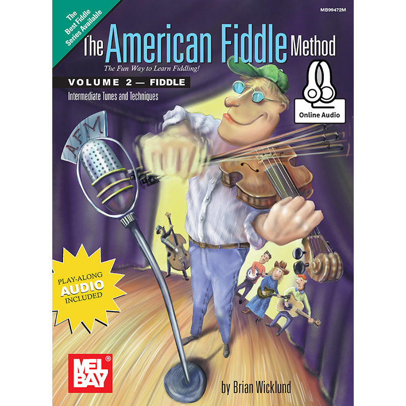 The American Fiddle Method, Vol. 2 - Intermediate Fiddle Tunes and Techniques