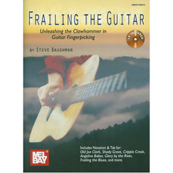 Frailing the Guitar - Unleashing the Clawhammer in Guitar Fingerpicking