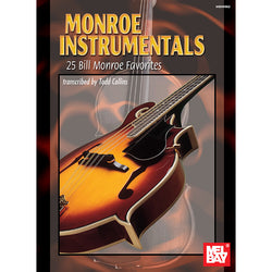 Monroe Instrumentals - 25 Bill Monroe Favorites