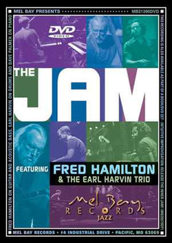 The Jam, Featuring Fred Hamilton and the Earl Harvin Trio
