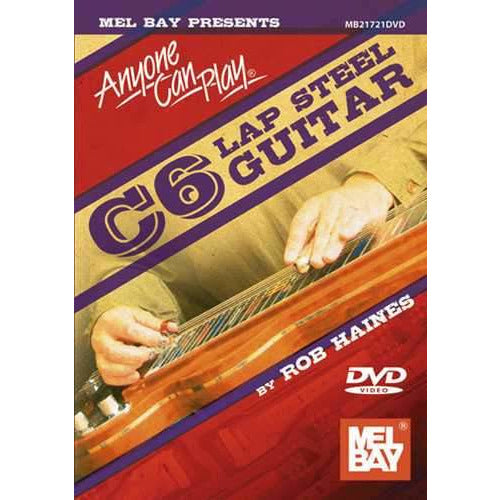 DVD - Anyone Can Play C6 Lap Steel Guitar