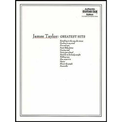 James Taylor - Greatest Hits - Authentic Guitar-Tab Edition