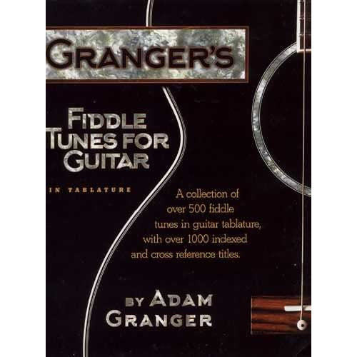 Granger's Fiddle Tunes for Guitar