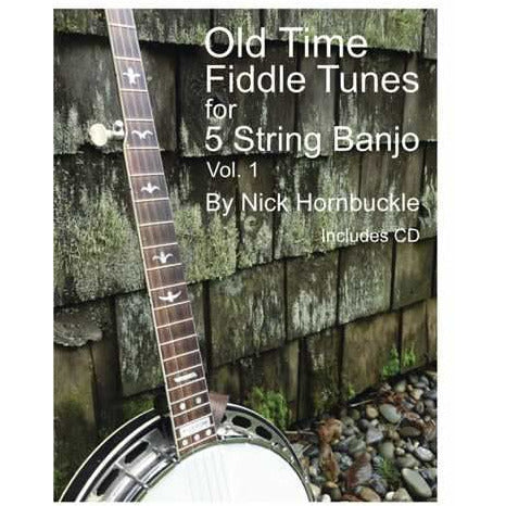 Old Time Fiddle Tunes for 5 String Banjo