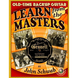 Old-Time Backup Guitar: Learn From the Masters