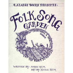Folk Song Garden: Traditional & Original Songs by the Quiet American