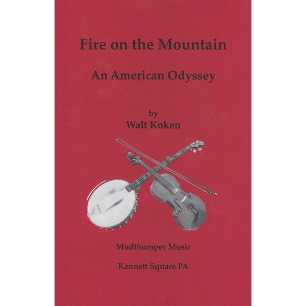 Fire On the Mountain: An American Odyssey