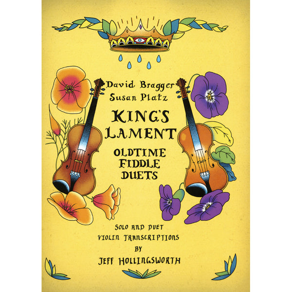 King's Lament Solo and Duo Violin Transcriptions Book
